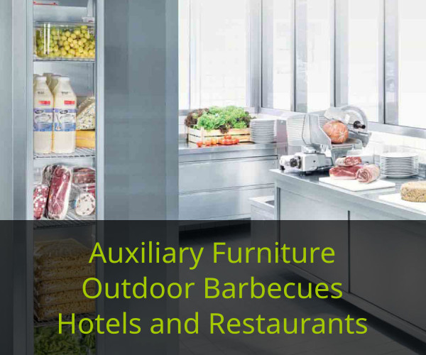 Auxiliary Furniture, Outdoor Barbecues, Hotels and Restaurants - Dube